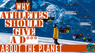 Why Should Athletes give a Damn about Climate Change?