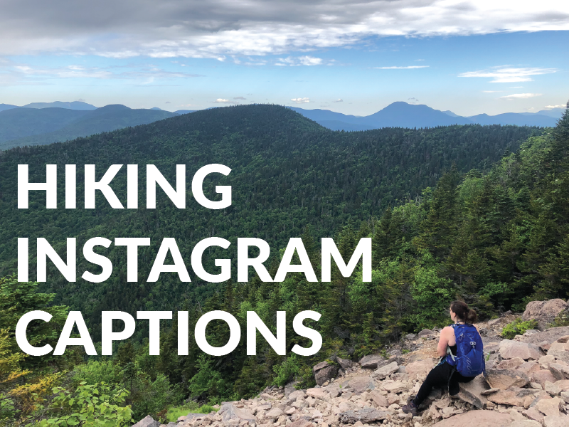 Hiking Instagram Captions